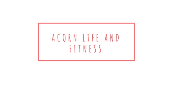 How to keep yourself motivated acorn life and fitness - What you can do with acorns a bit of health and embellishment ...