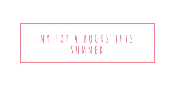 My top 4 books this summer