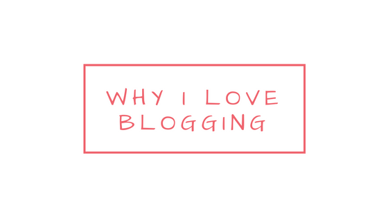 why-i-love-blogging